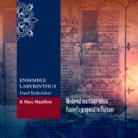 Ensemble Labyrinthus feat. Marc Mauillon - Medieval Marriage Music: Fauvel's Proposal to Fortune