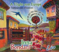 Drobinska / Инна Бондарь - A Flight over Europe (2CD)