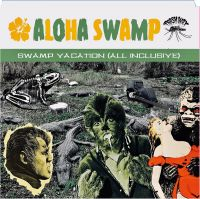 Messer Chups / Aloha Swamp - Swamp Vacation (All Inclusive) (LP)