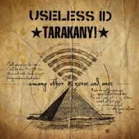 Тараканы! / Useless ID - Among Other Zeros And Ones (LP)
