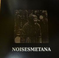 Noisesmetana - Space 43/ Is it your future??