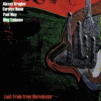 Круглов-Юданов-Hume-May - Last Train From Narvskaya