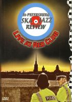St. Petersburg Ska-Jazz Review - Live At Red Club (DVD)
