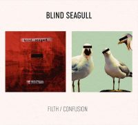Blind Seagull - Filth / Confusion